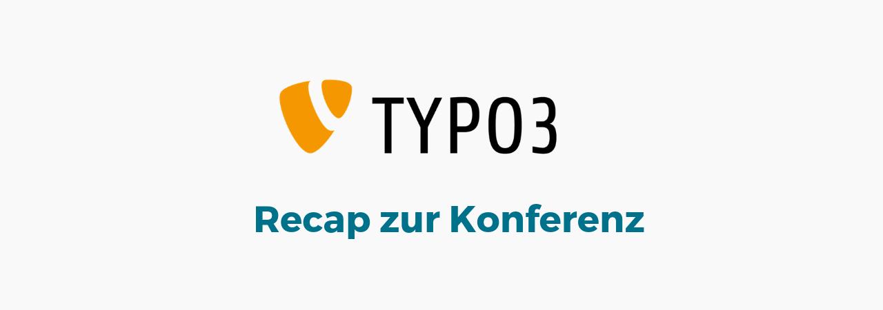 Typo3 Konferenz Recap