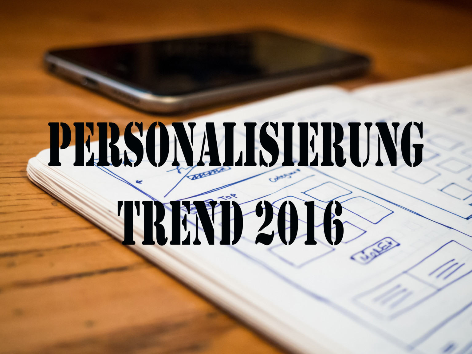 Personalisierung Trend 2016