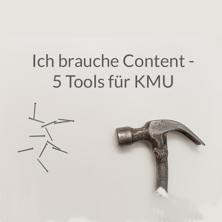 5 Content Tools für KMU Erstellung Marketing Blog Social Media