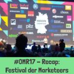 Beitragsbild Recap OMR17