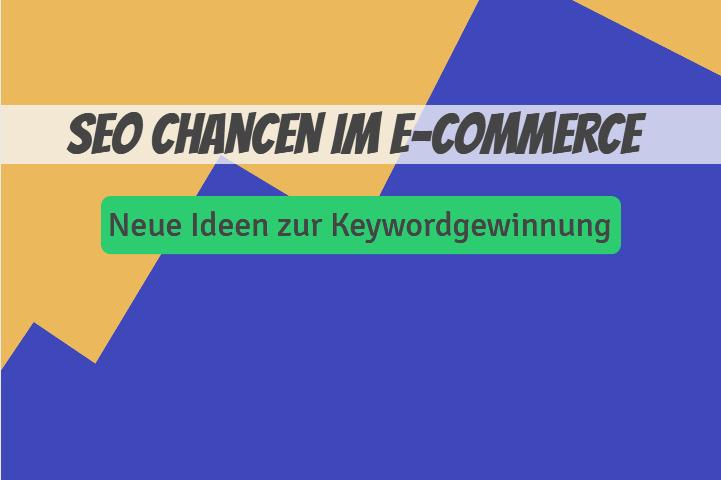 Beitragsbild Chancen KW ECommerce